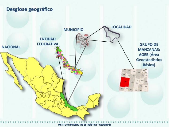 Desglose geográfico