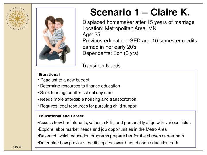 Scenario 1 – Claire K.