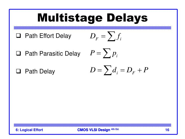 Multistage Delays