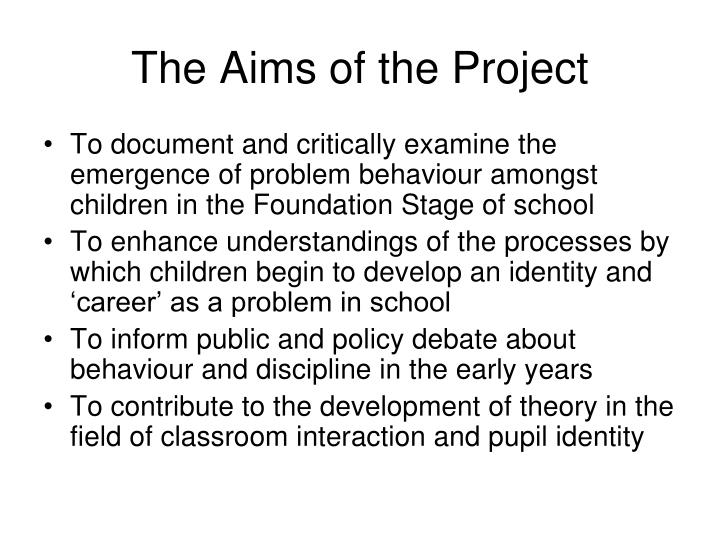 The Aims of the Project