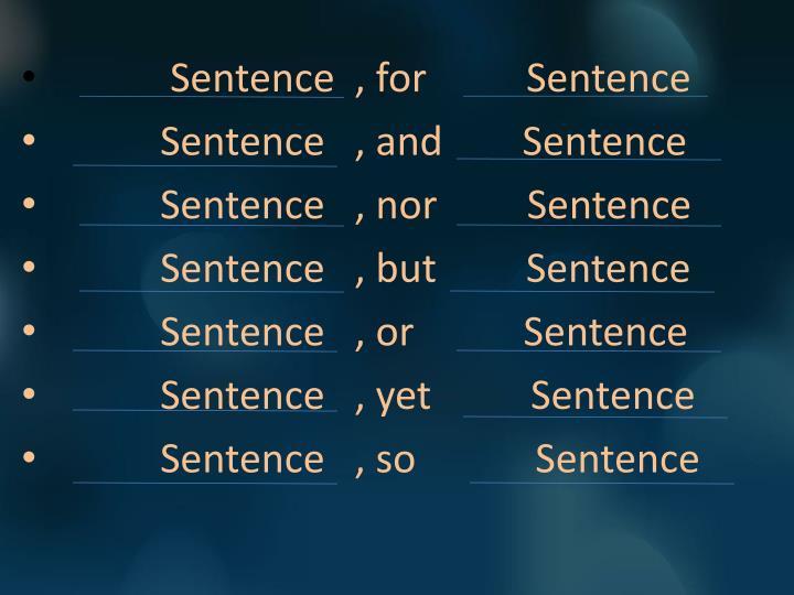 Sentence  , for          Sentence