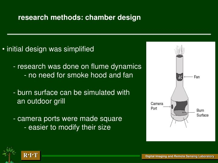 research methods: chamber design