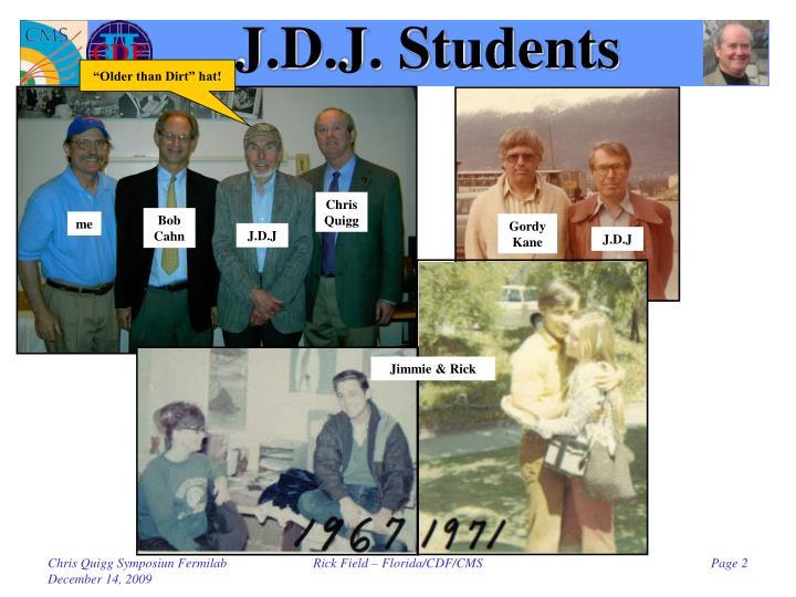 J.D.J. Students
