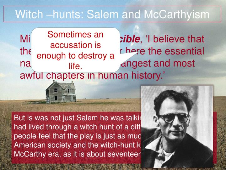 Witch –hunts: Salem and McCarthyism