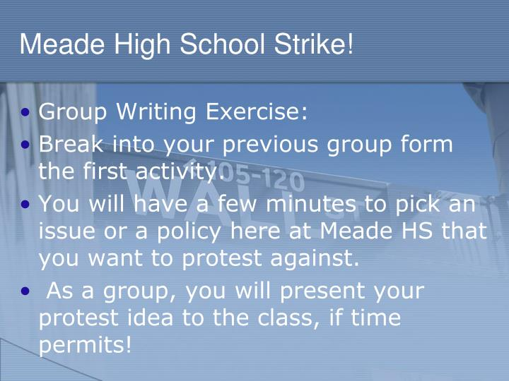 Meade High School Strike!