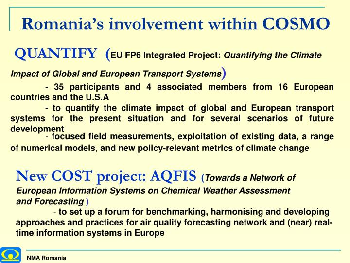 Romania's involvement within COSMO