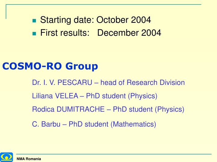 Starting date: October 2004