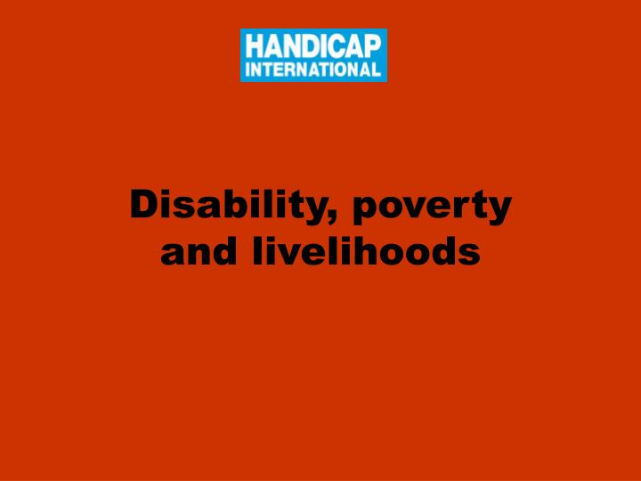 Disability poverty and livelihoods