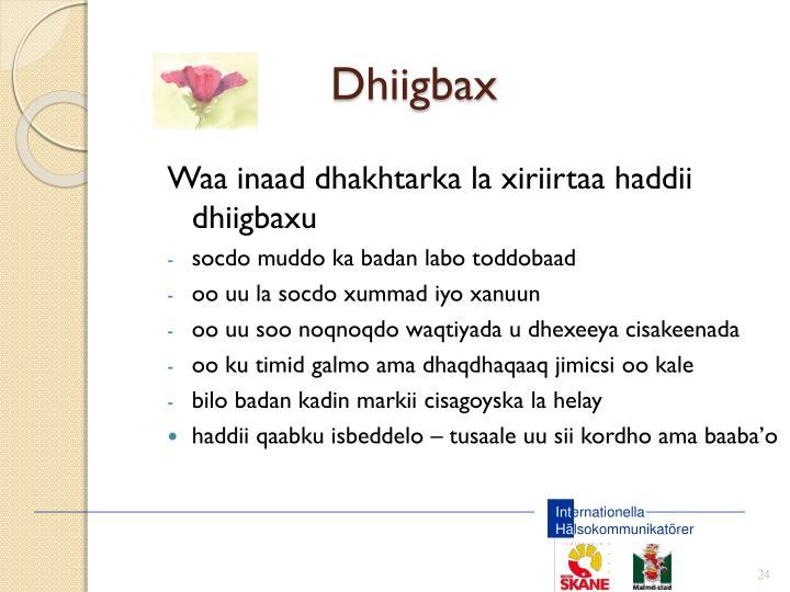 Dhiigbax