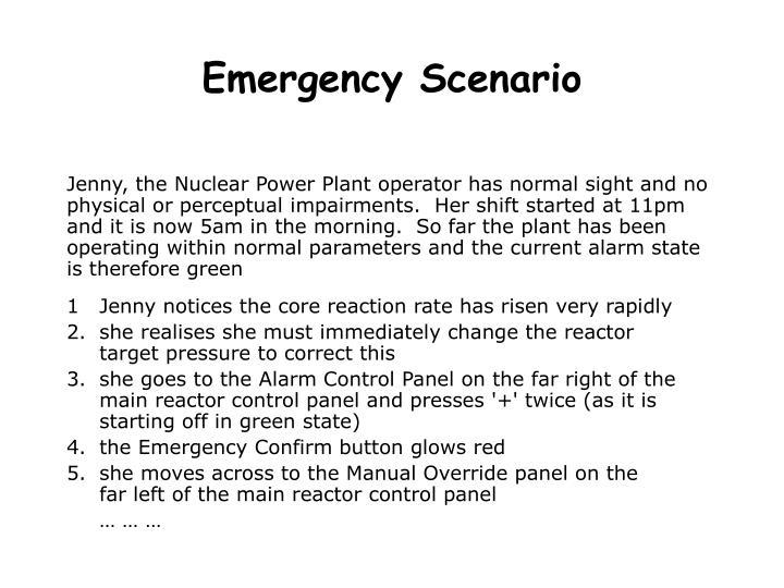 Emergency Scenario