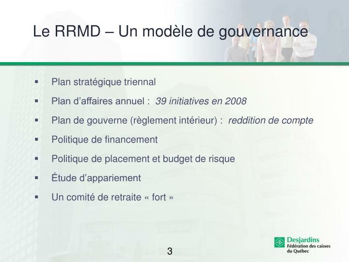 Le RRMD – Un modèle de gouvernance