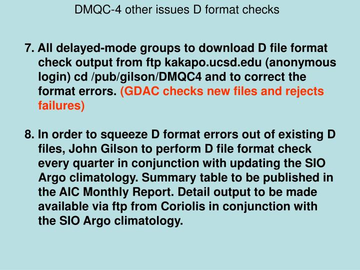 DMQC-4 other issues D format checks