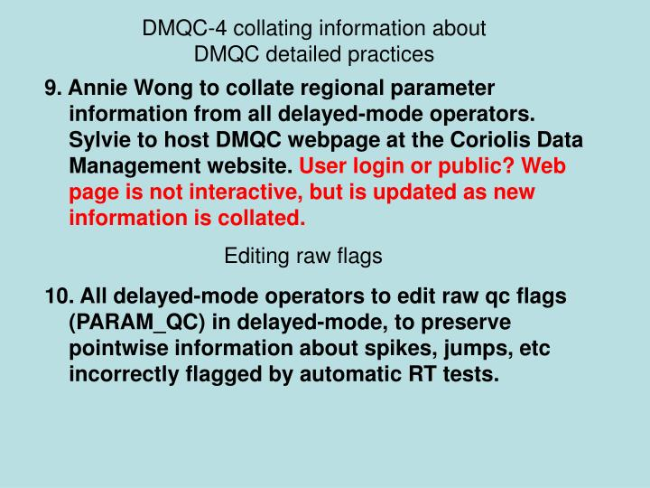 DMQC-4 collating information about DMQC detailed practices