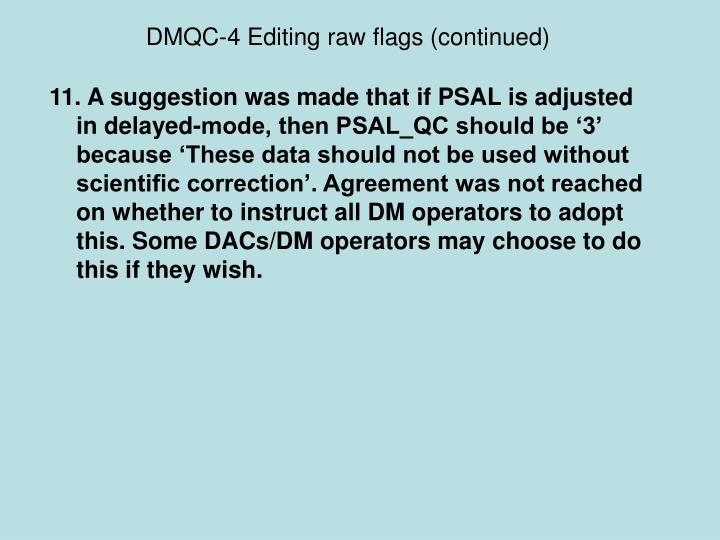 DMQC-4 Editing raw flags (continued)