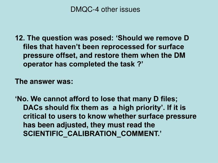DMQC-4 other issues