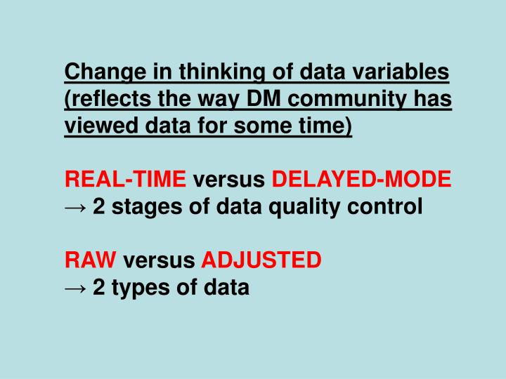 Change in thinking of data variables