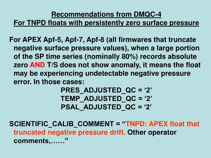 Recommendations from DMQC-4