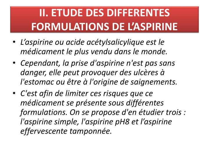 Ii etude des differentes formulations de l aspirine