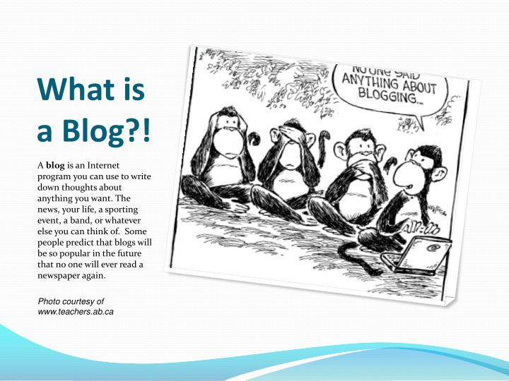 What is a Blog?!
