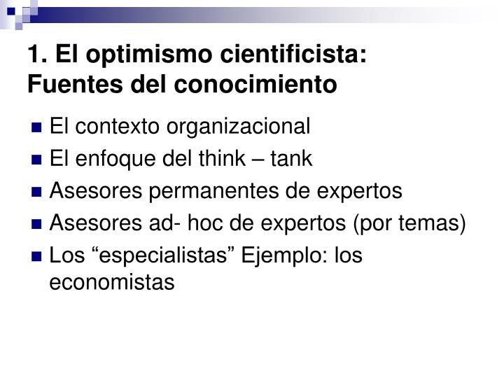 1. El optimismo cientificista: Fuentes del
