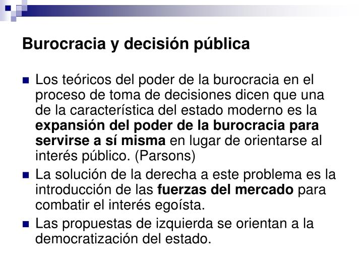 Burocracia y decisión pública