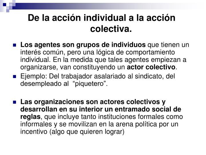 De la acción individual a la acción colectiva.