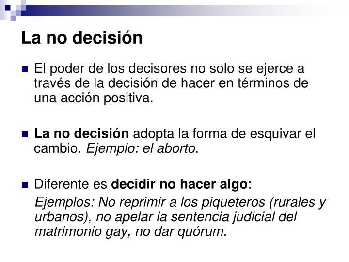 La no decisión