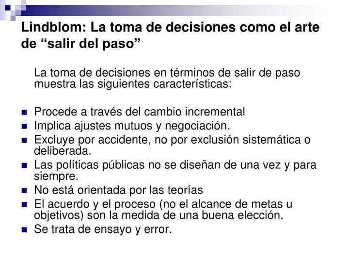 """Lindblom: La toma de decisiones como el arte de """"salir del paso"""""""