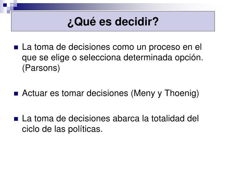 ¿Qué es decidir?