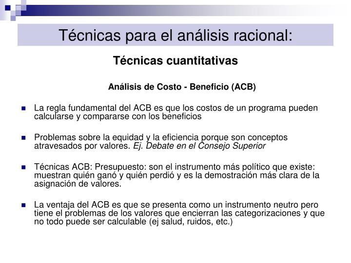 Técnicas para el análisis racional: