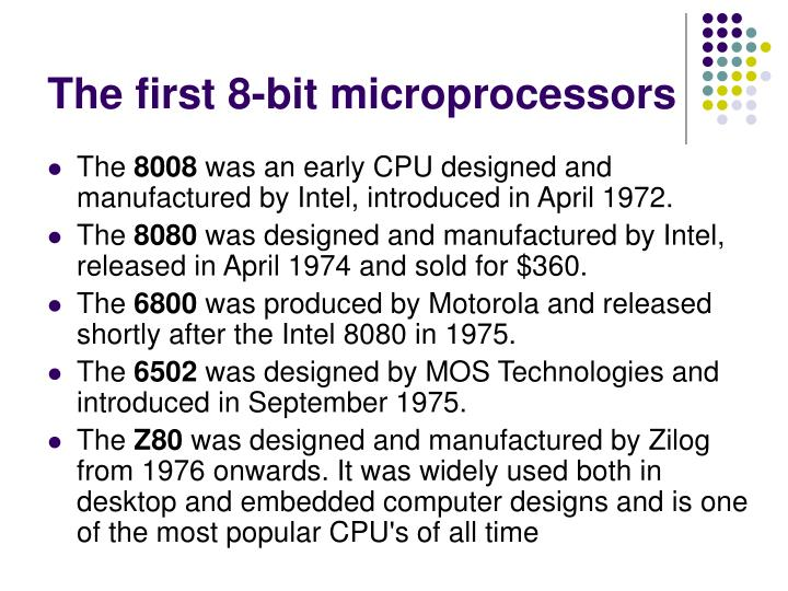 The first 8-bit microprocessors