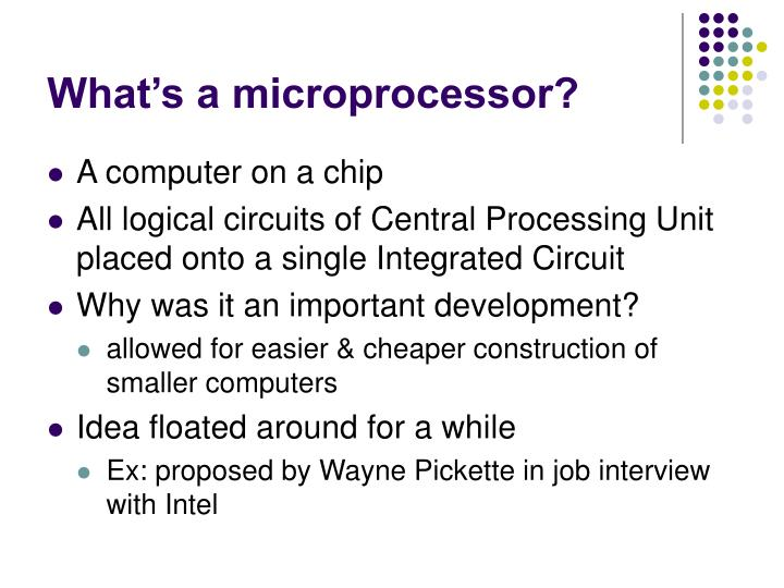 What's a microprocessor?