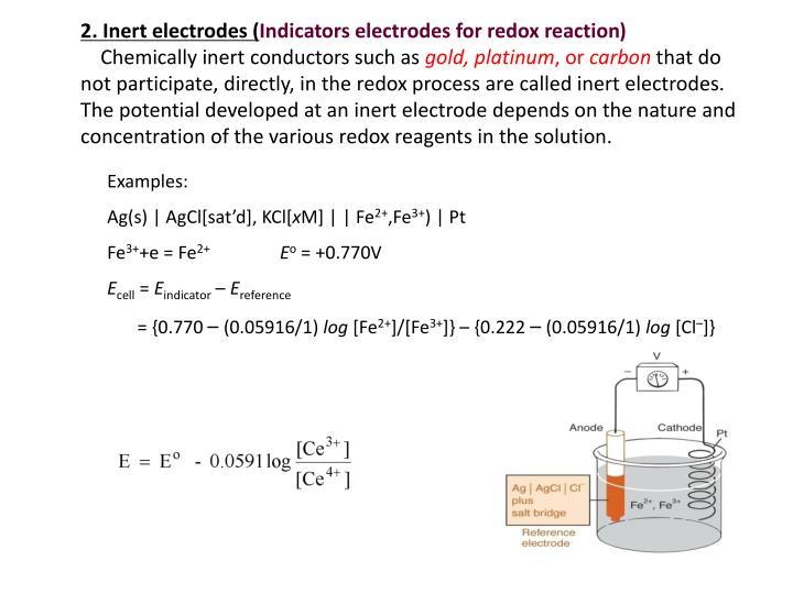 2. Inert electrodes (