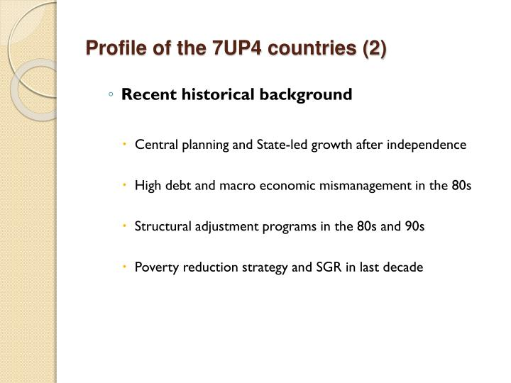 Profile of the 7UP4 countries (2)