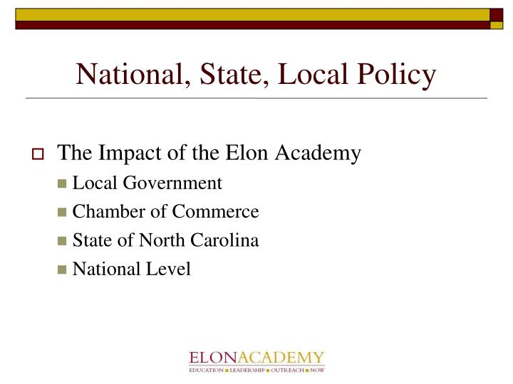 National, State, Local Policy