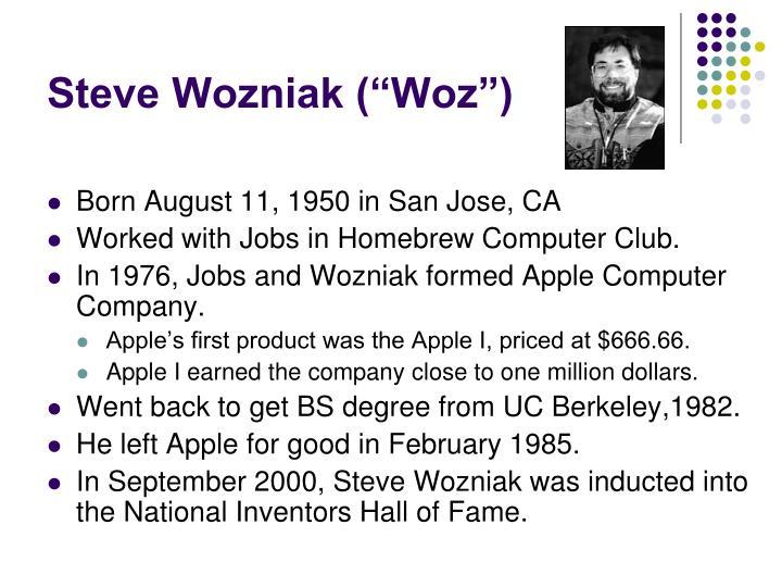 """Steve Wozniak (""""Woz"""")"""