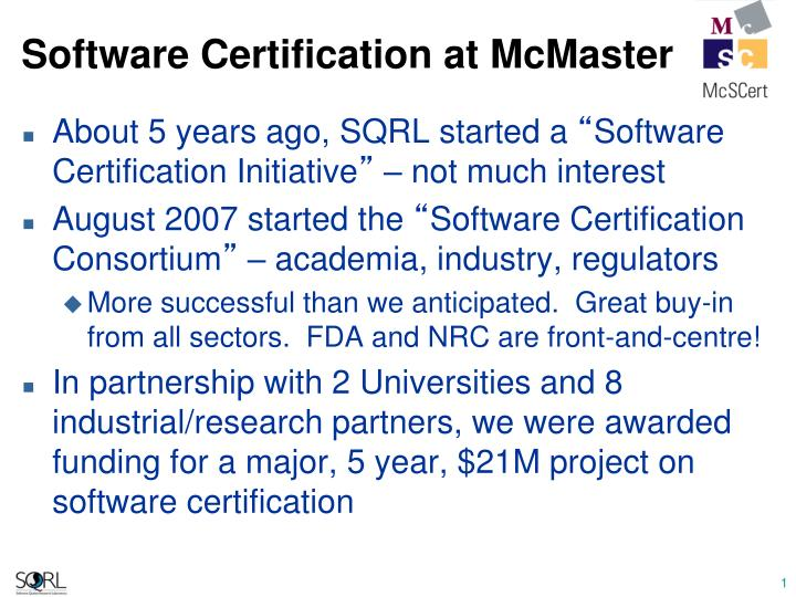 Software certification at mcmaster