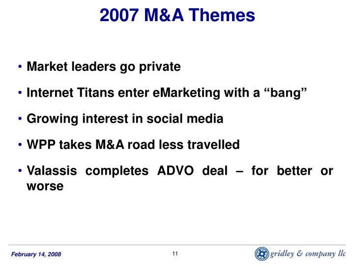 2007 M&A Themes