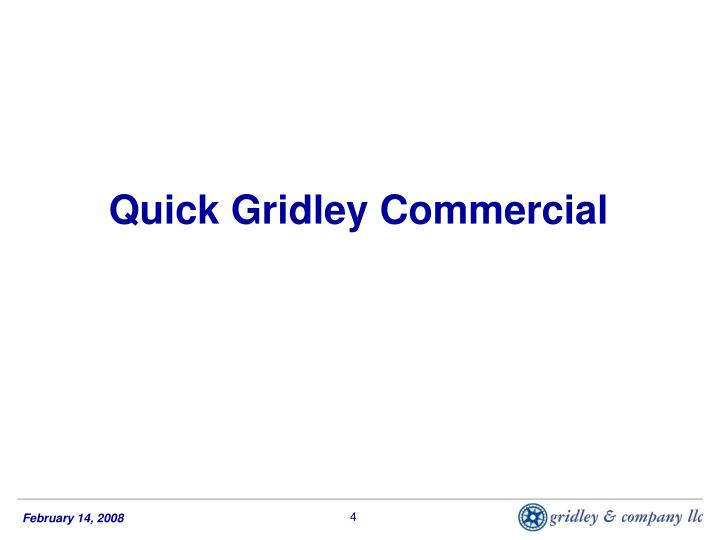 Quick Gridley Commercial