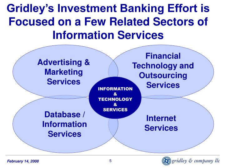 Gridley's Investment Banking Effort is Focused on a Few Related Sectors of Information Services
