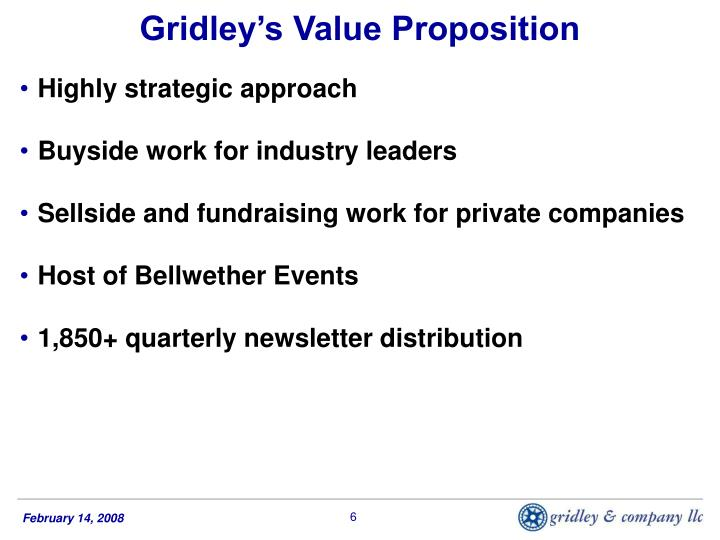 Gridley's Value Proposition