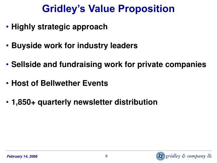 Gridley's Value Proposition