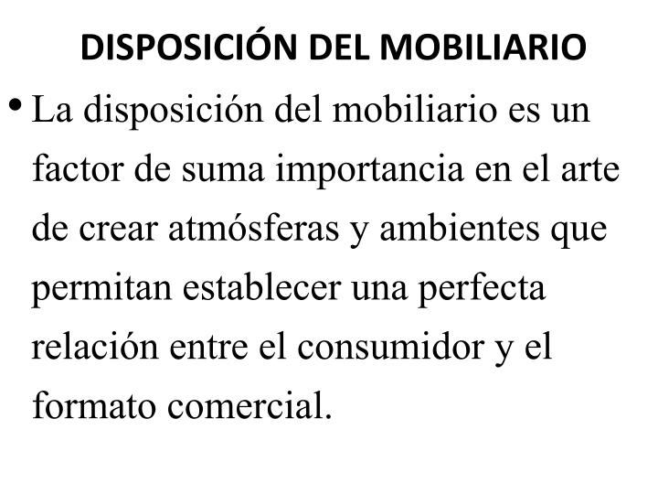 DISPOSICIÓN DEL MOBILIARIO