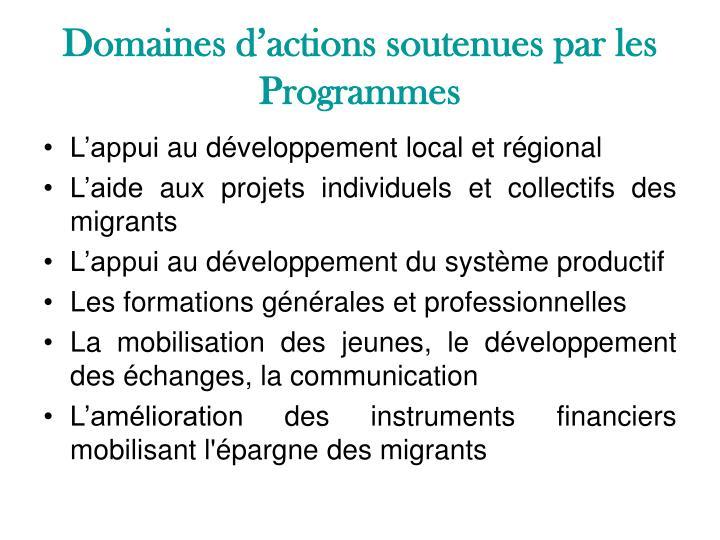 Domaines d'actions soutenues par les Programmes