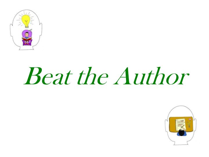 Beat the Author