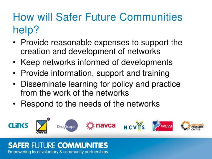 How will Safer Future Communities help?