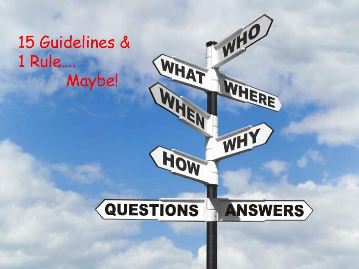 15 Guidelines &