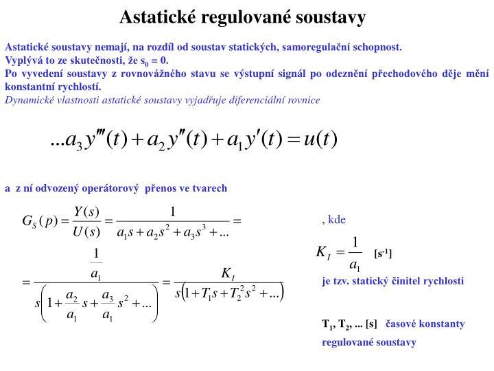 Astatické regulované soustavy