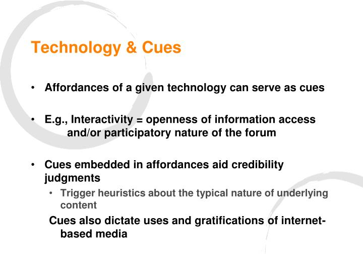 Technology cues