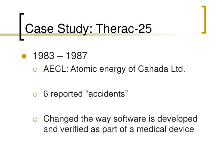 Case Study: Therac-25